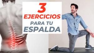 3 ejercicios para la espalda