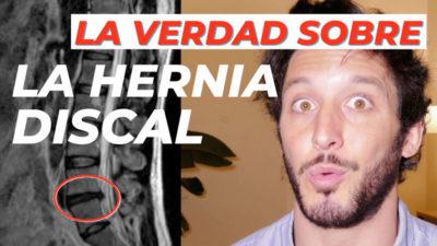 La verdad sobre la Hernia discal